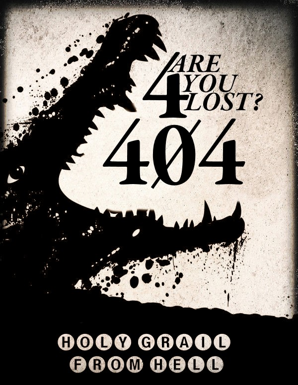 404 Are You Lost (Holy Grail From Hell)