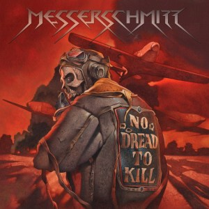 "Messerschmitt – ""No Dread To Kill"" (Holy Grail From Hell)"