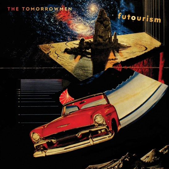 The Tomorrowmen - Futourism (Holy Grail From Hell)