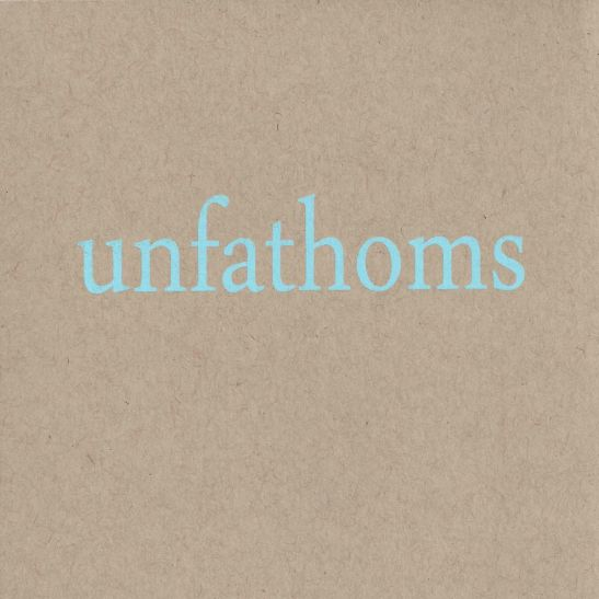 Unfathoms - Outside, Laburnums So Sweet, But Inside (Holy Grail From Hell)
