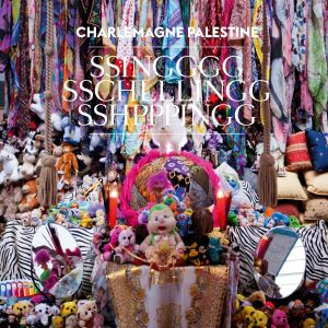 Charlemagne Palestine - Ssingggg Sschlllingg Sshpppingg (Holy Grail From Hell)