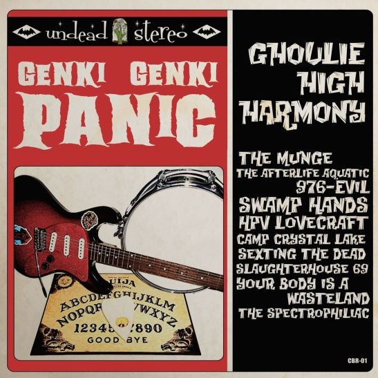 Genki Genki Panic - Ghoulie High Harmony (Holy Grail From Hell)