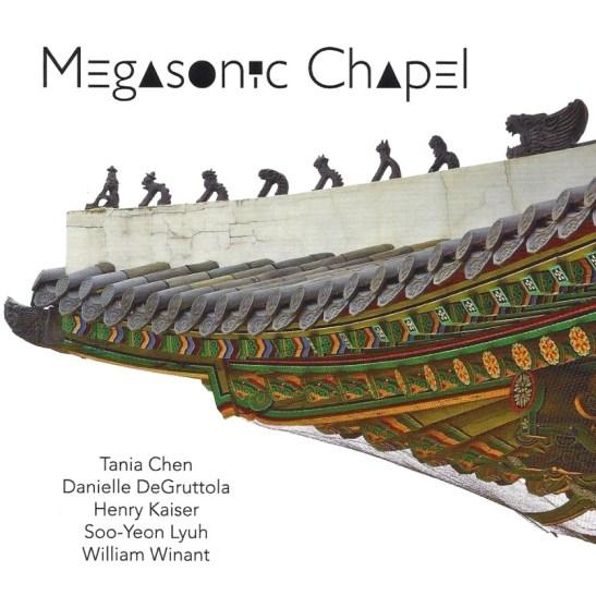 Henry Kaiser... - Megasonic Chapel (Holy Grail From Hell)
