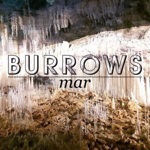 Burrows - Mar (Holy Grail From Hell)