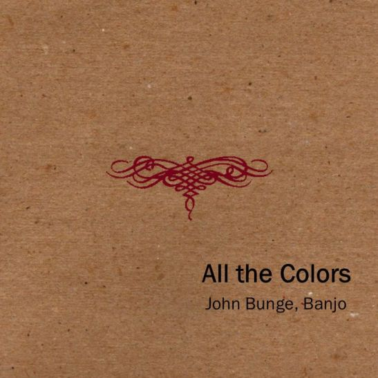 John Bunge - All The Colors (Holy Grail From Hell)