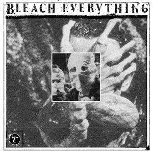 Bleach Everything - Free Inside (Holy Grail From Hell)