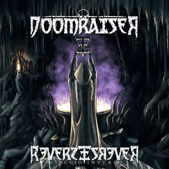 Doomraiser - Reverse (Passaggio Inverso) (Holy Grail From Hell)