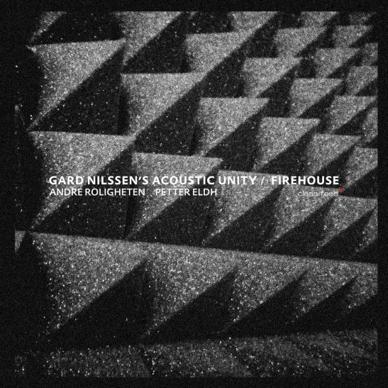 Gard Nilssen's Acoustic Unity - Firehouse (Holy Grail From Hell)