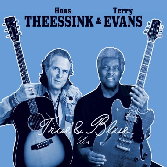 Hans Theessink & Terry Evans - True & Blue (Holy Grail From Hell)