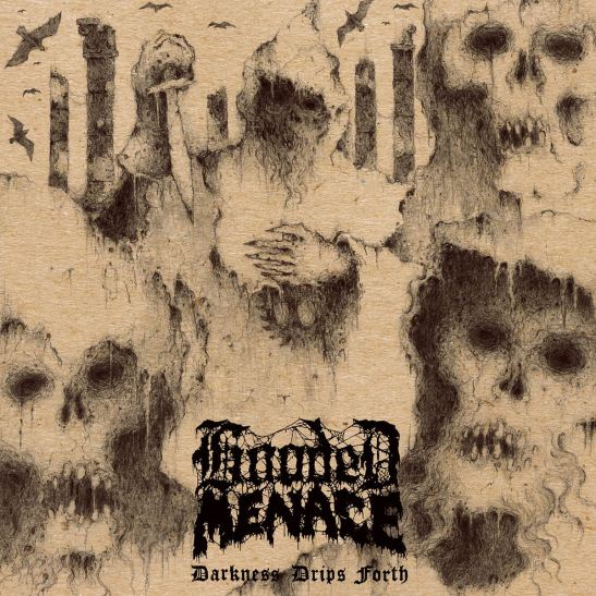 Hooded Menace - Darkness Drips Forth (Holy Grail From Hell)