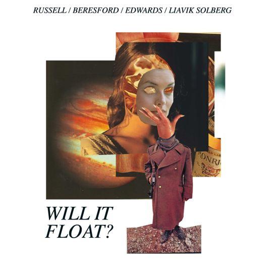 John Russell Steve Beresford John Edwards Ståle Liavik Solberg - Will It Float (Holy Grail From Hell)