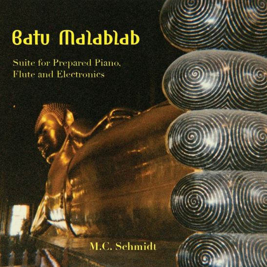 M.C. Schmidt - Batu Malablab (Holy Grail From Hell)