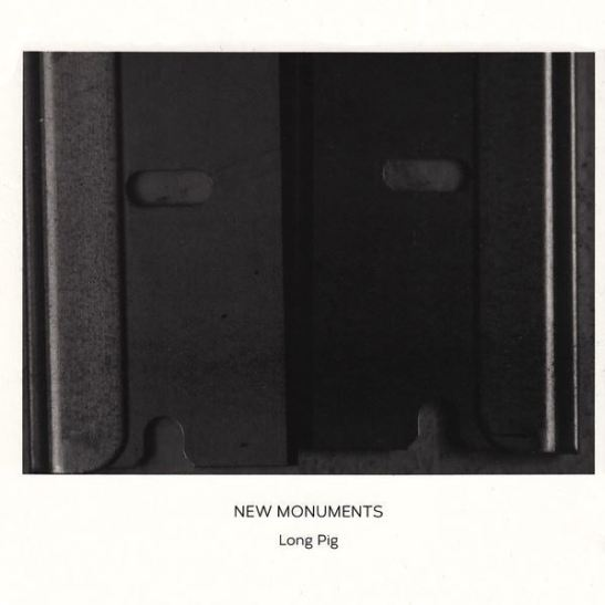 New Monuments - Long Pig (Holy Grail From Hell)