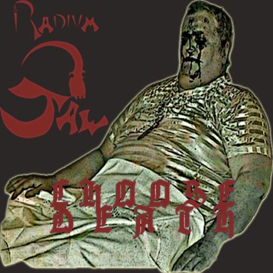 Radium Jaw - Choose Death (Holy Grail From Hell)