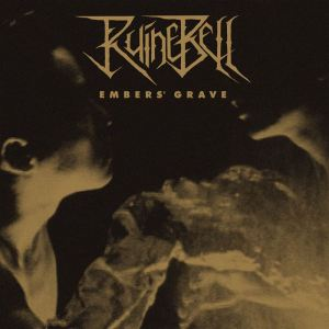 Ruinebell - Embers' Grave (Holy Grail From Hell)