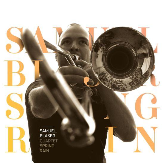 Samuel Blaser Quartet - Spring Rain (Holy Grail From Hell)