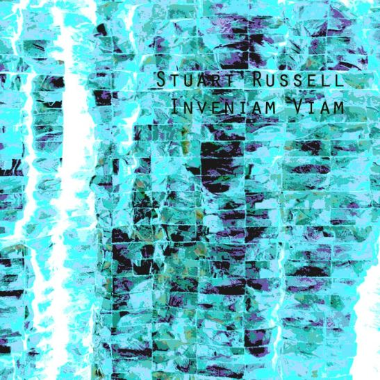 Stuart Russell - Inveniam Viam (Holy Grail From Hell)