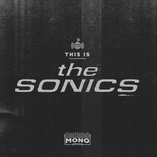 The Sonics - This Is The Sonics (Holy Grail From Hell)