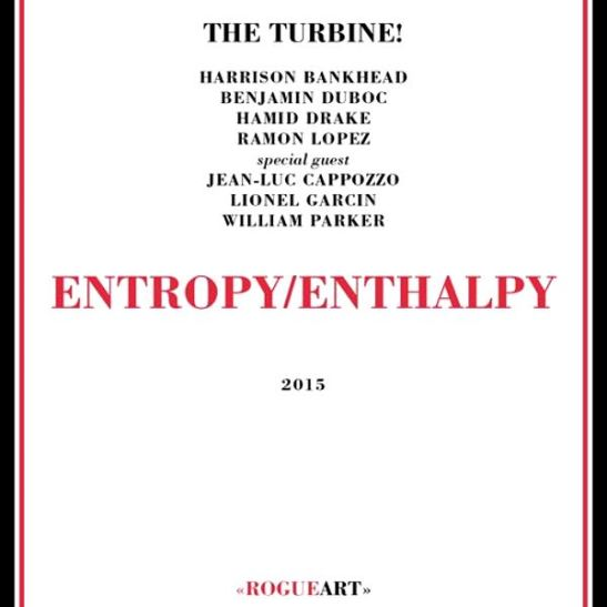 The Turbine! – Entropy Enthalpy (Holy Grail From Hell)